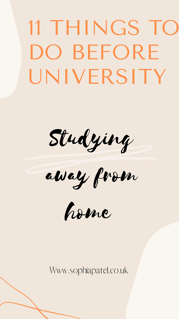 11+ Things To Do Before University: Studying Away From Home