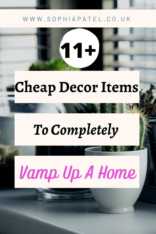 Only spend what you can afford. There are always items in your budget. Here are 11+ ways to vamp up a room using cheap home decor (UK).